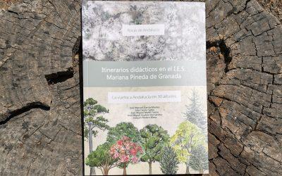 Itinerarios didácticos en el I.E.S. Mariana Pineda de Granada